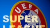UEFA lead backlash against Super League, UK government vows to step in