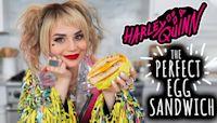 Harley Quinn's PERFECT Egg Sandwich Recipe - NERDY NUMMIES