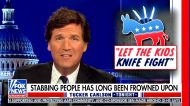 Tucker Carlson sardonically claims Democrats will 'allow children to stab each other'