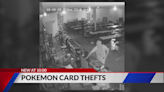 Burglars are targeting stores for Pokémon & Magic cards and leaving cash