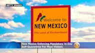 New Mexico Requiring 14-Day Self-Quarantine For Most Visitors