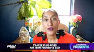 Yahoo Finance Presents: Pattern Founder & CEO Tracee Ellis Ross