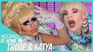 Trixie Mattel & Katya Get Wild Teasing New Episodes Of 'UNHhhh'
