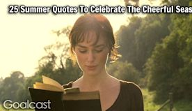 25 Summer Quotes To Celebrate The Cheerful Season