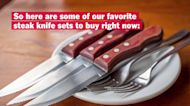 Great Steak Knife Sets to Gift and to Get Right Now