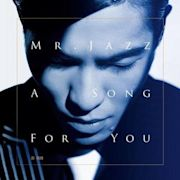 Mr. Jazz_A Song For You