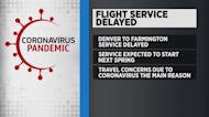 Flight Service To Farmington, New Mexico Will Be Delayed Until Next Spring