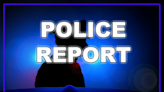 Police reports 7/26/21