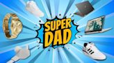 Super Deals on Father's Day Gifts for Super Dads
