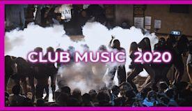 CLUB MUSIC MIX Best Mashups Of Popular Songs 2020