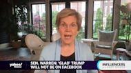 Elizabeth Warren: 'Glad' Donald Trump will not be on Facebook