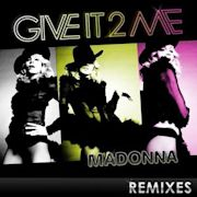 Give It 2 Me - The Remixes