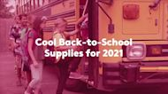 Cool Back-to-School Supplies for 2021