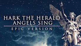 Hark! The Herald Angels Sing | Epic Christmas Music