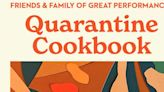 Free Cookbook from GREAT PERFORMANCES-A Collaborative Project of Quarantine Cooking