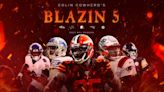 Colin Cowherd's Blazin' 5 Week 6 picks, including Ravens, Browns and Patriots