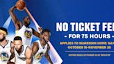 Warriors to Offer No Ticket Fees for October and November Home Games | Golden State Warriors