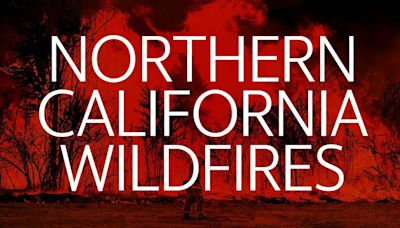 Northern California wildfires: Updates on Dixie, Tamarack fires ahead of weather threat