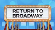 Return To Broadway