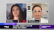 Valerie Jarrett on the child tax credit and paid family leave