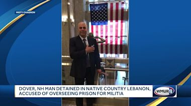 Dover businessman detained in Lebanon over accusations of running prison