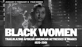 'Black Women': New Screening Series Spotlights 81 Years of Trailblazing African American Actresses