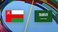 Match Highlights: Oman vs. Saudi Arabia