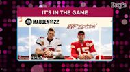 Tom Brady, Patrick Mahomes Unveiled as Madden NFL 22 Cover Athletes: 'Surreal,' Chiefs Star Says