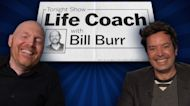 Life Coach with Bill Burr