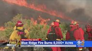 Blue Ridge Fire Continues To Burn Out Of Control Tuesday In Yorba Linda, Thousands Evacuated