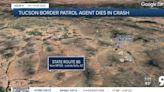 Tucson sector border patrol agent dies in crash near Sells