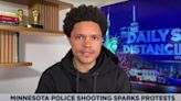 Trevor Noah: 'If the police weren't so quick to draw any weapon then maybe people wouldn't die'