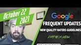 Search News Buzz Video Recap: Frequent Google Algorithm Updates, Quality Raters Guidelines Updated, IndexNow With ...
