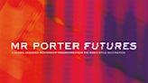 《全民造星》時裝版丨Mr Porter Futures計劃的下一個男裝設計新星會是你嗎?