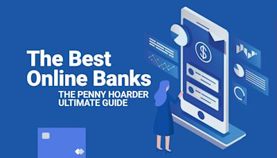 12 Best Online Banks for Checking and Savings Accounts in 2021