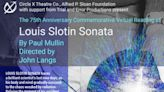 Circle X Theatre Co. Presents Two Virtual Readings Of LOUIS SLOTIN SONATA By Paul Mullin