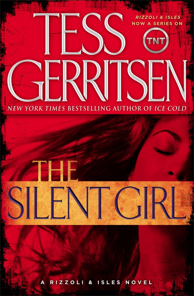 by Beth: The Silent Girl (Rizzoli and Isles #9) by Tess Gerritsen ...