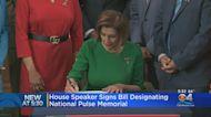 House Speaker Pelosi Signs Bill Designating Site Of Pulse Shooting A National Memorial