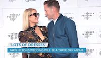 Paris Hilton Will Have 10 Dresses for Her Three-Day Wedding Affair: 'I'm Not a Bridezilla At All'