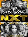 NXT Greatest Matches Vol. 1