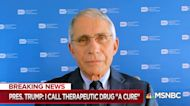 Dr. Fauci: Trump 'looks good' but a 'reversal' is possible with COVID-19