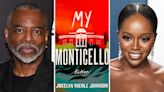 LeVar Burton & Aja Naomi King To Narrate Jocelyn Nicole Johnson's 'My Monticello' Audiobook From Macmillan Audio & Henry Holt