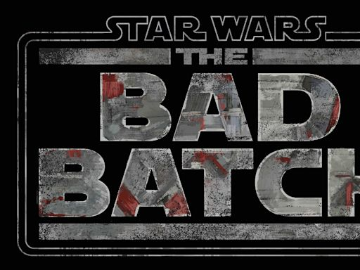 CLONE WARS Spinoff THE BAD BATCH Gets a Release Date