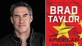 What's in a Page: How the pandemic changed the plot of Brad Taylor's latest novel American Traitor