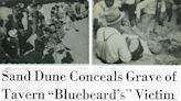 #TBT: Butcher of Elmendorf buried one of his victims in the Ingleside sand dunes in 1930s