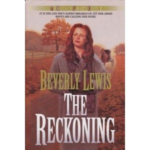 The Reckoning by Beverly Lewis | Amish books | Pinterest