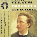 Richard Strauss conducts Don Quixote