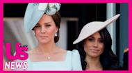 Duchess Kate and Meghan Markle Are 'in a Better Place' After Tension