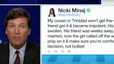 Tucker Carlson asked Nicki Minaj's cousin's friend to contact him: 'We want to hear your story'