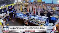 San Francisco businesses face shoplifting epidemic